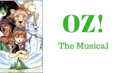 OZ! The Musical | September 9 – 25
